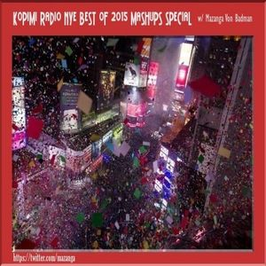 Kopimi Radio @mazanga NYE Special 12 31 15