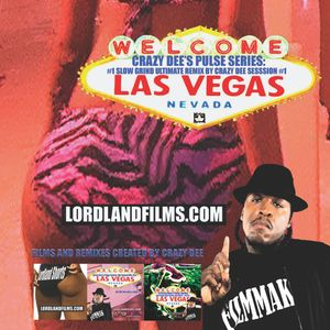 The Crazy Dee's Pulse Series - Live From Las Vegas: #1 Slow Grind Ultimate Remix By Crazy Dee, S. #1