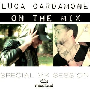 LUCA CARDAMONE ON THE MIX - THE MK SESSION