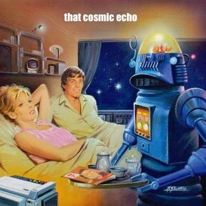 That Cosmic Echo (#85:12/10/17)