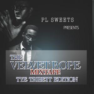 The Velvet Rope - The Tribbett Edtion MIXTAPE 6