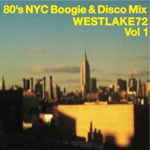 80'S NYC BOOGIE & DISCO MIX VOL:1