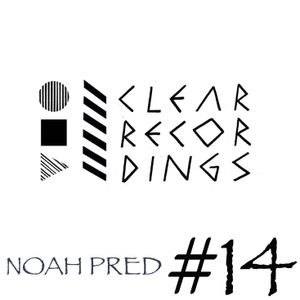 Noah Pred - Clear Recordings Podcast #14  ( Thoughtless Music ) June  2012