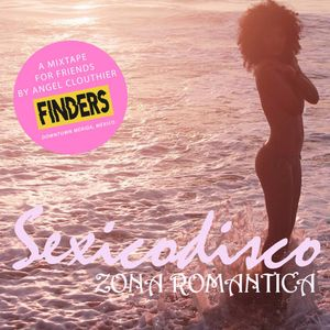 ZONA ROMANTICA BY SEXICO DISCO FOR FINDERS BOUTIQUE
