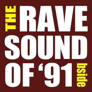 The Rave Sound of '91