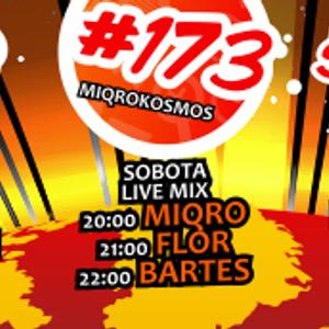 Miqrokosmos ☆ Part 173/4 ☆ BARTES ☆ 29.08.15