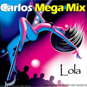 ★Carlos Mega Mix - Lola