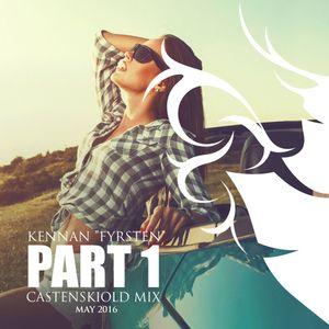 Castenskiold Mix May 2016 pt.1 - mixed by DJ Kennan