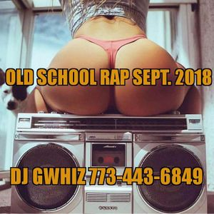 Old School Rap Sept. 2018