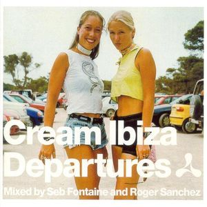 Seb Fontaine - Cream Ibiza Departures (1999)