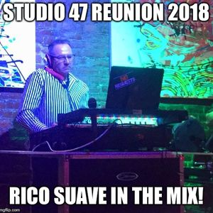 Studio 47 Reunion  Mix 2018