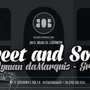 Candyman da Marquis & GRGFR: SWEET&SOUR at BOB part.2
