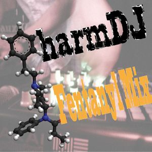PharmDJ - Fentanyl Mix