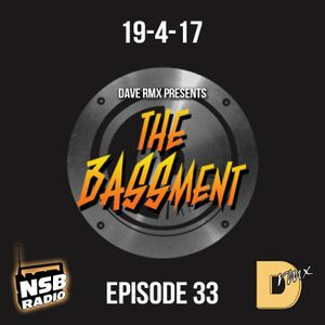 The BASSment with Dave RMX - EP33 [NSB Radio]