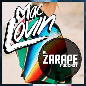 MacLovin - El Zarape Podcast 001