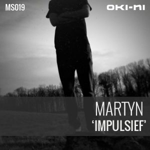 IMPULSIEF by Martyn