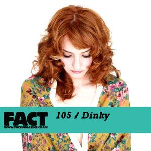 FACT Mix 105: Dinky
