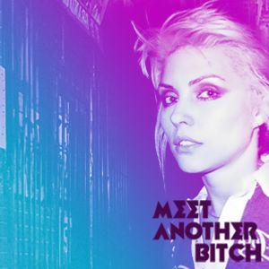 Meet Another Bitch - #Longset