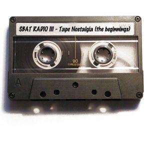 Sbat Radio - III - Tape Nostalgia (the beginnings)