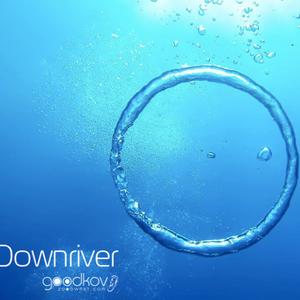 goodkov- Downriver(Original mix)