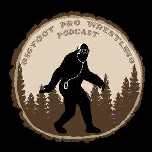 Bigfoot Pro Wrestling Podcast #131