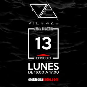 MINIMAL CONNECTION by VICERAL EPISODIO 013 - elektronaradio.com