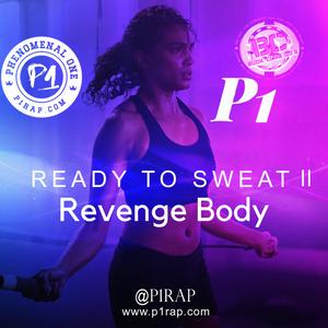 Ready to Sweat 2: Revenge Body!