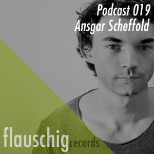 Flauschig Records Podcast 019: Ansgar Scheffold