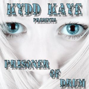 Prisoner Of Drum