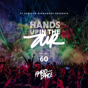 DJ Adriano Fernandes - Hands Up In the Air 60
