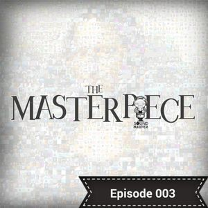 Mazel The Sound Master presents The Masterpiece - Episode 003 (Club Cast Part 2 of 2)