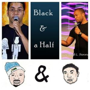 Silas and Manny of the Black & a half podcast joins us!