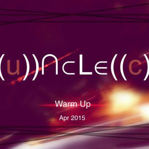 Warm Up by Uncle C Apr 2015