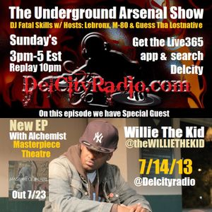 The Underground Arsenal Show with Special Guest Willie The Kid