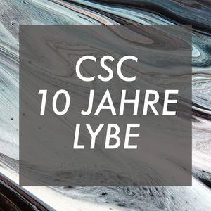 CSC # 10 JAHRE # LYBE