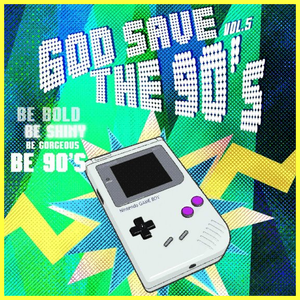 God Save The 90's Vol. 5 Minimix