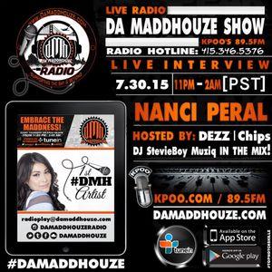Da Maddhouze interviews the first artist of Da Maddhouze Ent. Nanci Peral