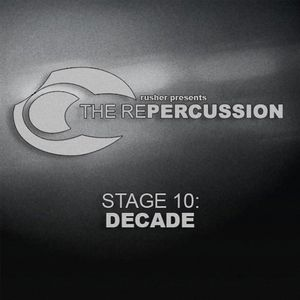 The Repercussion - Stage 10 : Decade