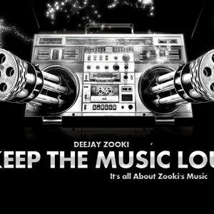 - Deejay Zooki - ..Keep The Music Loud Set.. Vol. 20