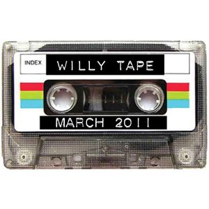 Willy Tape - March 2011 (Part 2)