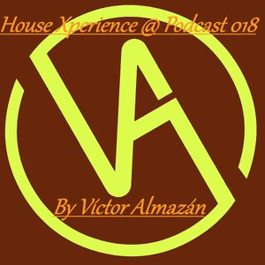 House Xperience @ Podcast 018