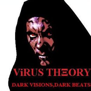 ViRUS THEORY , Dark Visions, Dark Beats. PODCAST 004