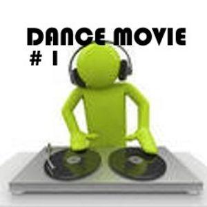Dance Movie # 1 La dance di Movie Disco all mixed by Max