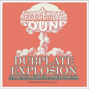 Reggaematic Sound Dubplate Explosion (Veteran Special) Vol 2