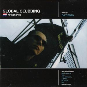[Compilation] Global Clubbing: The Netherlands (Mixed by Tiesto) (1998)