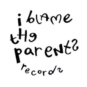 I Blame The Parents Records Random Mixtape October '11