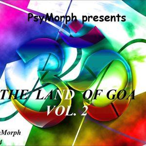 PsyMorph Presents The Land Of Goa Vol. 2
