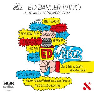 Justice - Ed Wreck Radio #1 @ Red Bull Studios Paris (2013.09.18 - France)