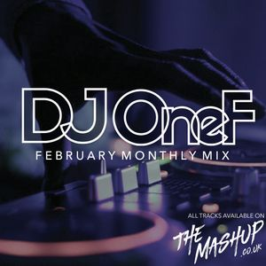 @DJOneF TheMashUp Feb 2019