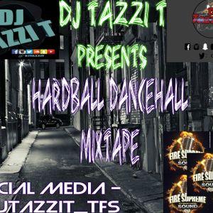 DJ TAZZI T HARDBALL DANCEHALL MIXTAPE MAY 2016 [CLEAN][MIX CD]